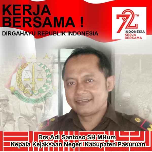 Kajari Kabupaten Pasuruan Mengucapkan Selamat HUT RI Ke-72