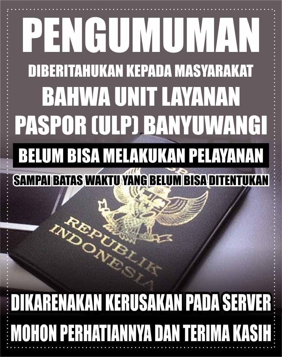 Pengumuman Unit Layanan Paspor Banyuwangi
