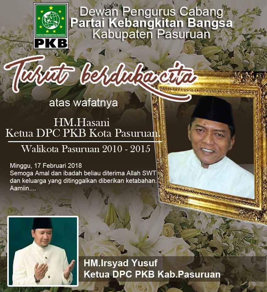 Ketua DPC PKB Kabupaten Pasuruan Turut Berduka Cita Atas Meninggalnya HM Hasani