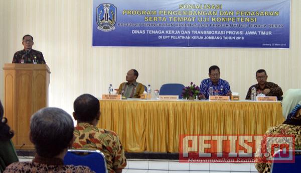 Disnakertrans Jatim Sosialisasi Program Pengembangan dan Pemasaran serta Tempat Uji Kompetensi di Jombang