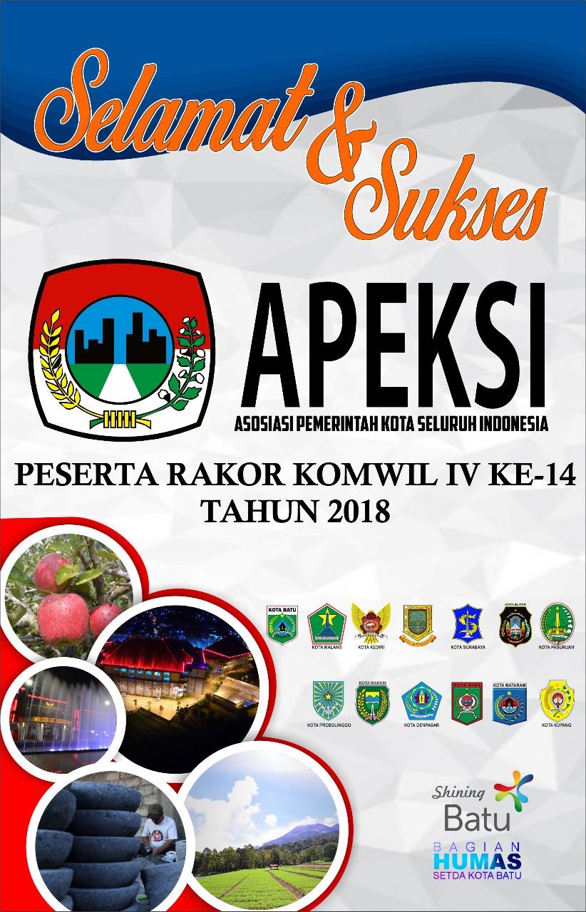 Selamat & Sukses Rakor APEKSI Komwil IV ke-14 Tahun 2018
