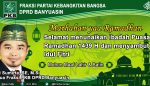 Fraksi PKB DPRD Banyuasin Marhaban ya Ramadhan 1439 H