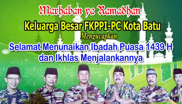 FKPPI-PC Kota Batu Marhaban ya Ramadhan 1439 H