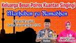 Kapolres Kuansing Marhaban ya Ramadhan 1439 H