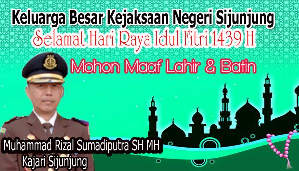 Kajari Sijunjung Ucapkan Selamat Idul Fitri 1439 H