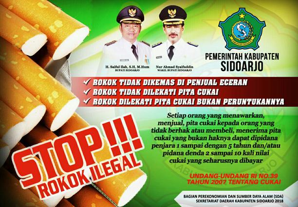 Pemkab Sidoarjo : STOP!!! ROKOK ILEGAL